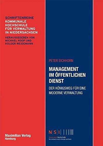 9783786908364: Management im Öffentlichen Dienst - Der Königsweg für eine moderne Verwaltung - Schriftenreihe Kommunale Hochschule für Verwaltung in Niedersachsen