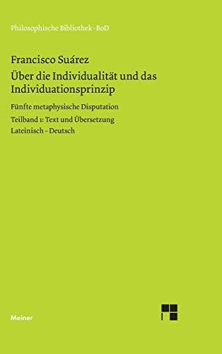 9783787303762: Uber Die Individualitat Und Das Individuationsprinzip
