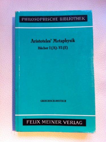 9783787304370: Aristoteles' Metaphysik: Griech.-dt (Philosophische Bibliothek) (German Edition)
