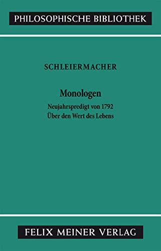 Monologen nebst den Vorarbeiten. Kritische Ausgabe. (378730441X) by Schleiermacher, Friedrich Daniel Ernst; Schiele, Friedrich Michael.