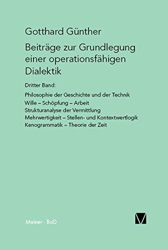 9783787304851: Beiträge zur Grundlegung einer operationsfähigen Dialektik III
