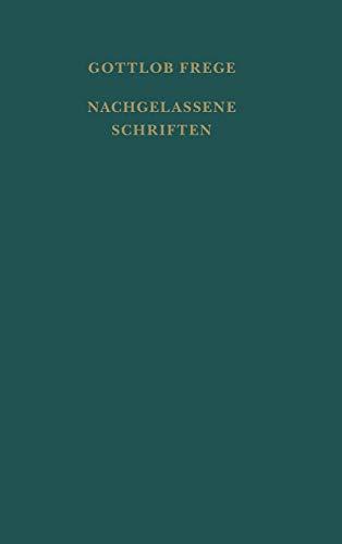 Nachgelassene Schriften und Wissenschaftlicher Briefwechsel: Gottlob Frege
