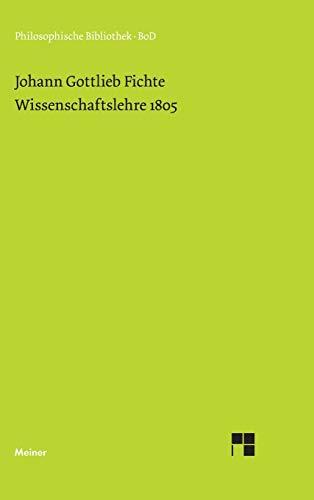 9783787305766: Wissenschaftslehre (1805)