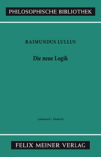 9783787306350: Die neue Logik. Logica Nova: Logica Nova. Lat./Dt (Philosophische Bibliothek)