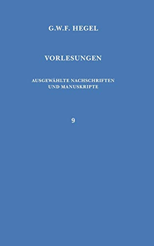 9783787306398: Vorlesungen Uber Die Geschichte Der Philosophie (Vorlesungen / Georg Wilhelm Friedrich Hegel) (German Edition)