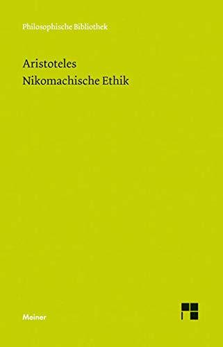 9783787306558: Nikomachische Ethik (Philosophische Bibliothek) (German Edition)