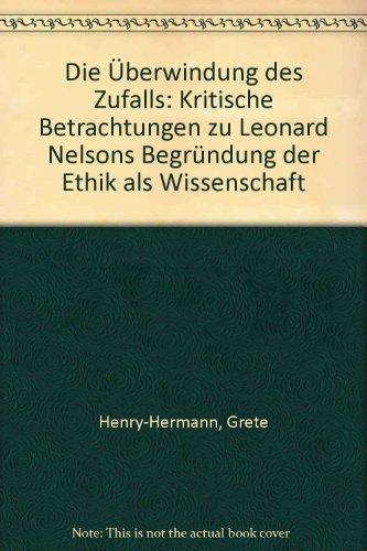 Die Überwindung des Zufalls. Kritische Betrachtungen zu: Henry-Hermann, Grete