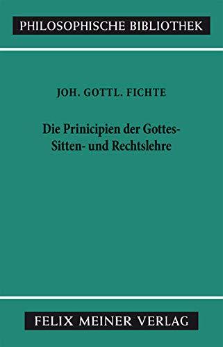9783787306800: Principien der Gottes-, Sitten- und Rechtslehre: Februar und März 1805