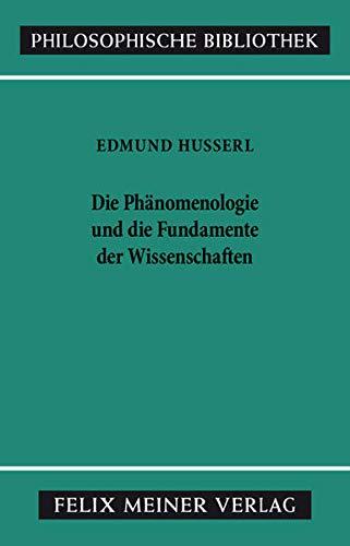 9783787306862: Die Phänomenologie und die Fundamente der Wissenschaften.