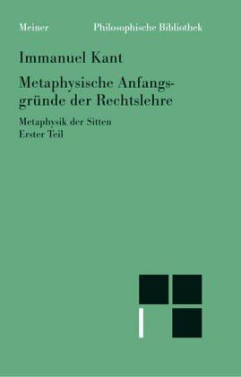 9783787306923: Metaphysische Anfangsgründe der Rechtslehre (Metaphysik der Sitten, 1.Teil)