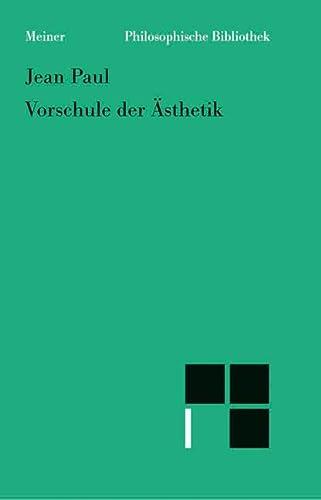 9783787309504: Vorschule der Ästhetik (Philosophische Bibliothek) (German Edition)