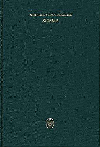 Summa. Liber II. Tractatus 8-14: Nikolaus von Straßburg