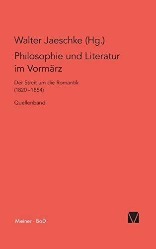 9783787310012: Philosophie Und Literatur Im Vormarz