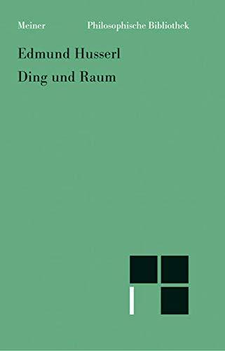 DING UND RAUM: Husserl, Edmund
