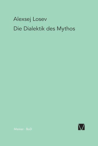 9783787310456: Die Dialektik Des Mythos (German Edition)