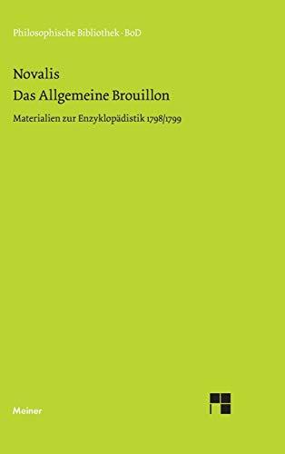 9783787310883: Das allgemeine Brouillon: Materialien zur Enzyklop�distik 1798/99