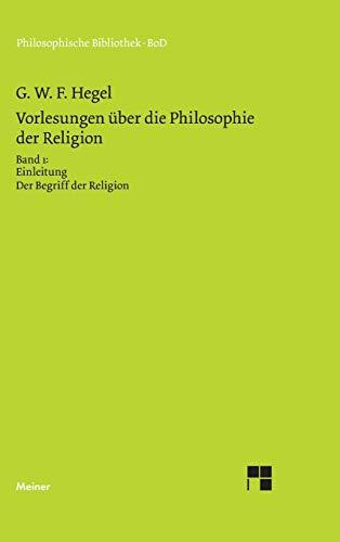 9783787311163: Vorlesungen Uber Die Philosophie Der Religion. Teil 1