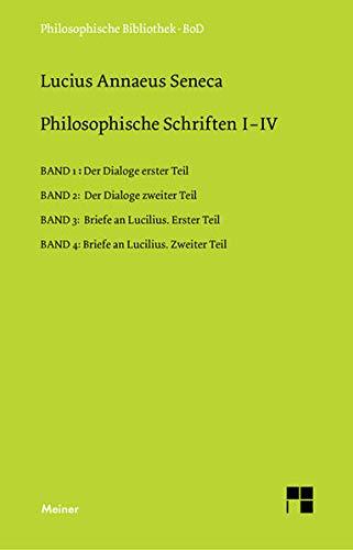 Philosophische Schriften: Seneca