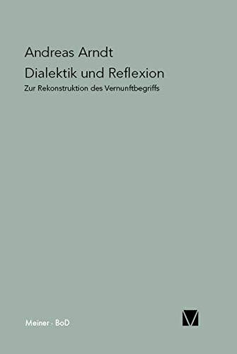 9783787311323: Dialektik Und Reflexion (Paradeigmata) (German Edition)