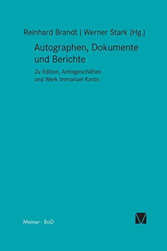 9783787311347: Autographen, Dokumente und Berichte (Kant-Forschungen)
