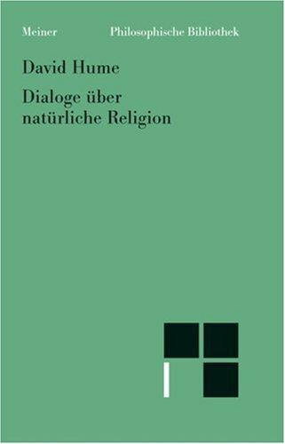 9783787311576: Dialoge über natürliche Religion.