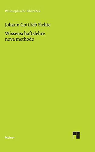 Wissenschaftslehre nova methodo: Kollegnachschrift K. Chr. Fr. Krause 1798/99: Johann Gottlieb ...