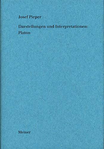 Darstellungen und Interpretationen: Platon: Josef Pieper