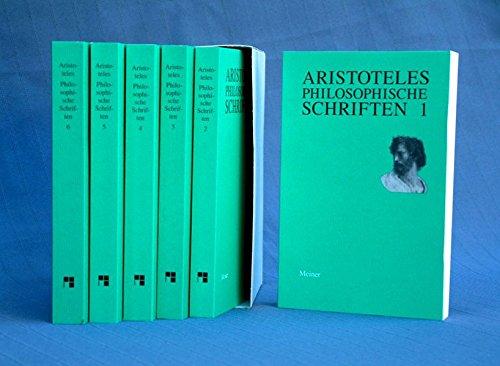 9783787312436: Philosophische Schriften: Bd. 1: Des Porphyrius Einleitung in die Kategorien, Kategorien (Organon I), Lehre vom Satz (Peri hermeneias) (Organon II), ... Bd. 6: Physik (Bücher I-VIII), Über die Seele