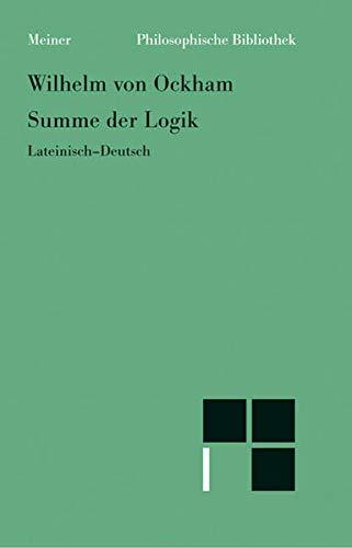 9783787312863: Summe der Logik 1. Über die Termini.