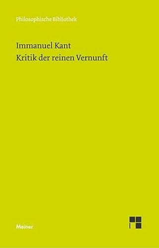 9783787313198: Kritik Der Reinen Vernunft (Philosophische Bibliothek) (German Edition)