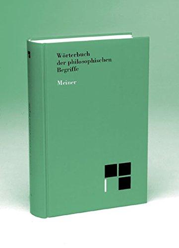 Wörterbuch der philosophischen Begriffe. Neu herausgegeben von Arnim Regenbogen und Uwe Meyer