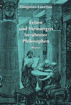 9783787313617: Philosophische Bibliothek, Bd.53/54, Leben und Meinungen ber�hmter Philosophen