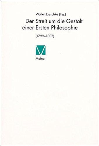 Der Streit um die Gestalt einer Ersten Philosophie: Walter Jaeschke