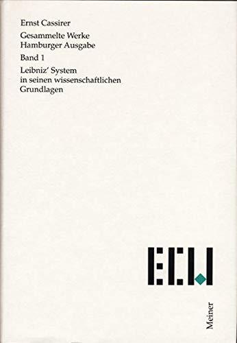 Gesammelte Werke. Hamburger Ausgabe / Leibniz' System in seinen wissenschaftlichen ...