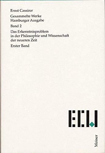 Gesammelte Werke. Hamburger Ausgabe / Das Erkenntnisproblem in der Philosophie und ...