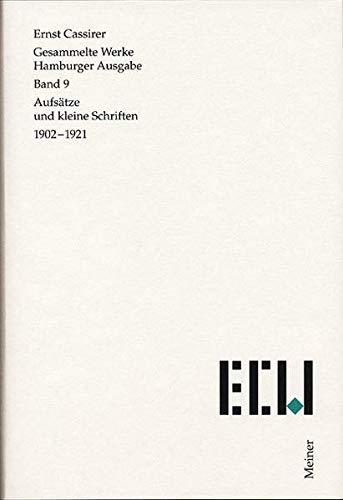 Gesammelte Werke. Hamburger Ausgabe / Aufsätze und Kleine Schriften (1902-1921): Ernst ...