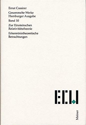 Gesammelte Werke. Hamburger Ausgabe / Zur Einsteinschen Relativitatstheorie: Erkenntnistheoretische...