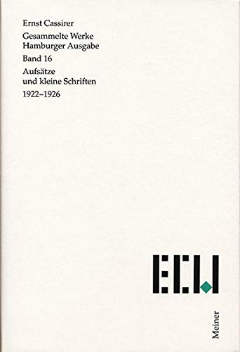 Gesammelte Werke. Hamburger Ausgabe / Aufsätze und kleine Schriften 1922-1926: Ernst ...