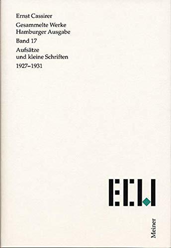Gesammelte Werke. Hamburger Ausgabe / Aufsätze und kleine Schriften 1927-1931: Ernst ...