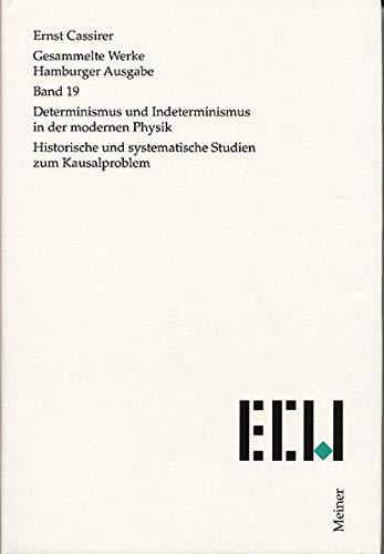 Gesammelte Werke. Hamburger Ausgabe / Determinismus und Indeterminismus in der modernen Physik...