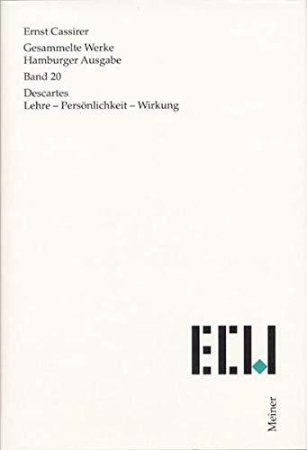 Gesammelte Werke Descartes: Ernst Cassirer
