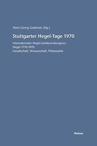 Stuttgarter Hegel-Tage 1970: Hans G. Gadamer