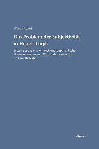 9783787315079: Das Problem der Subjektivität in Hegels Logik