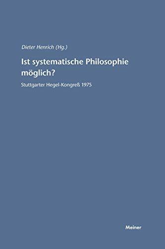 Ist systematische Philosophie möglich?: Dieter Henrich