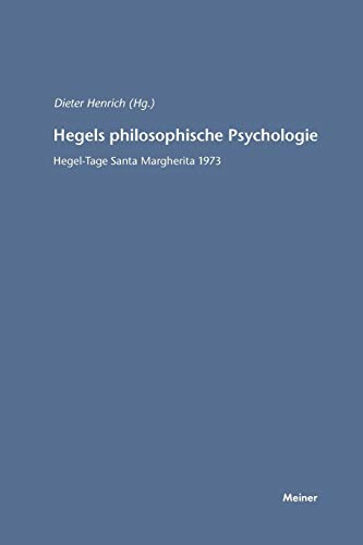 Hegels philosophische Psychologie: Dieter Henrich