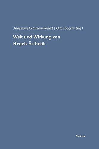 9783787315154: Welt Und Wirkung Von Hegels Asthetik (German Edition)