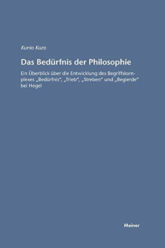9783787315413: Das Bedurfnis Der Philosophie (German Edition)