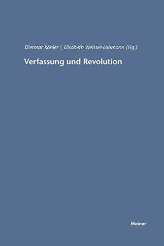 Verfassung und Revolution: Elisabeth Weisser-Lohmann