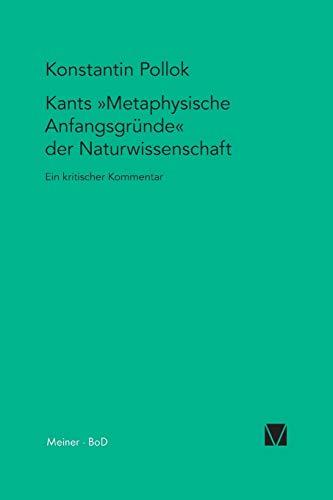 9783787315574: Kants Metaphysische Anfangsgrunde Der Naturwissenschaft (German Edition)