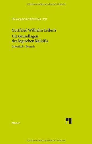 9783787316014: Die Grundlagen Des Logischen Kalkuls